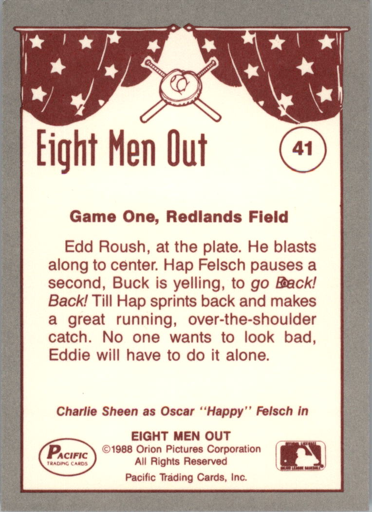 1988 Pacific Eight Men Out #41 Hap Makes A/Great Catch back image