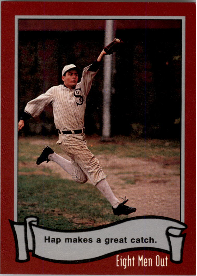 1988 Pacific Eight Men Out #41 Hap Makes A/Great Catch