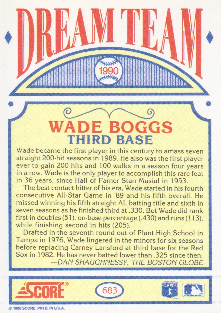 1990 Score #683B Wade Boggs DT COR/Text says 205 hits in '89 back image