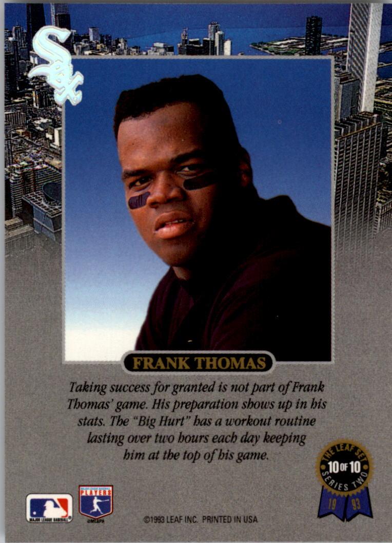 1993 Leaf Thomas #10 Frank Thomas/Preparation back image
