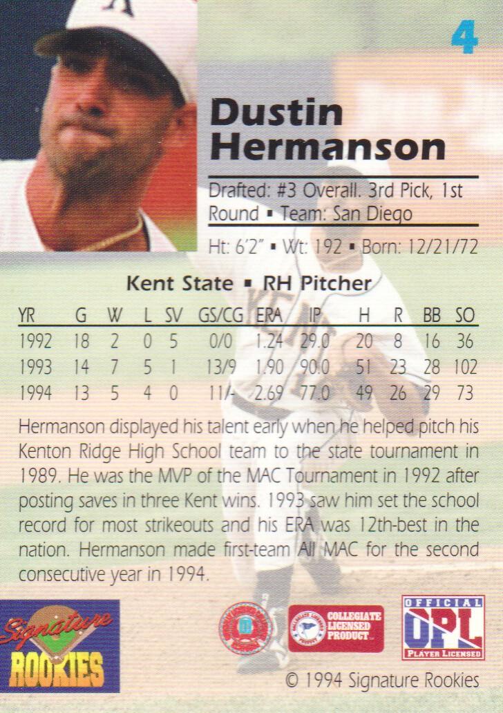 1994 Signature Rookies Draft Picks Signatures #4 Dustin Hermanson back image