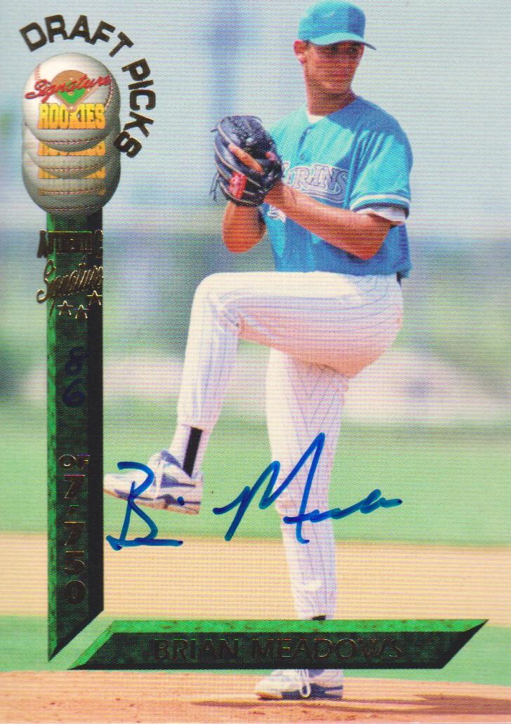 1994 Signature Rookies Draft Picks Signatures #60 Brian Meadows