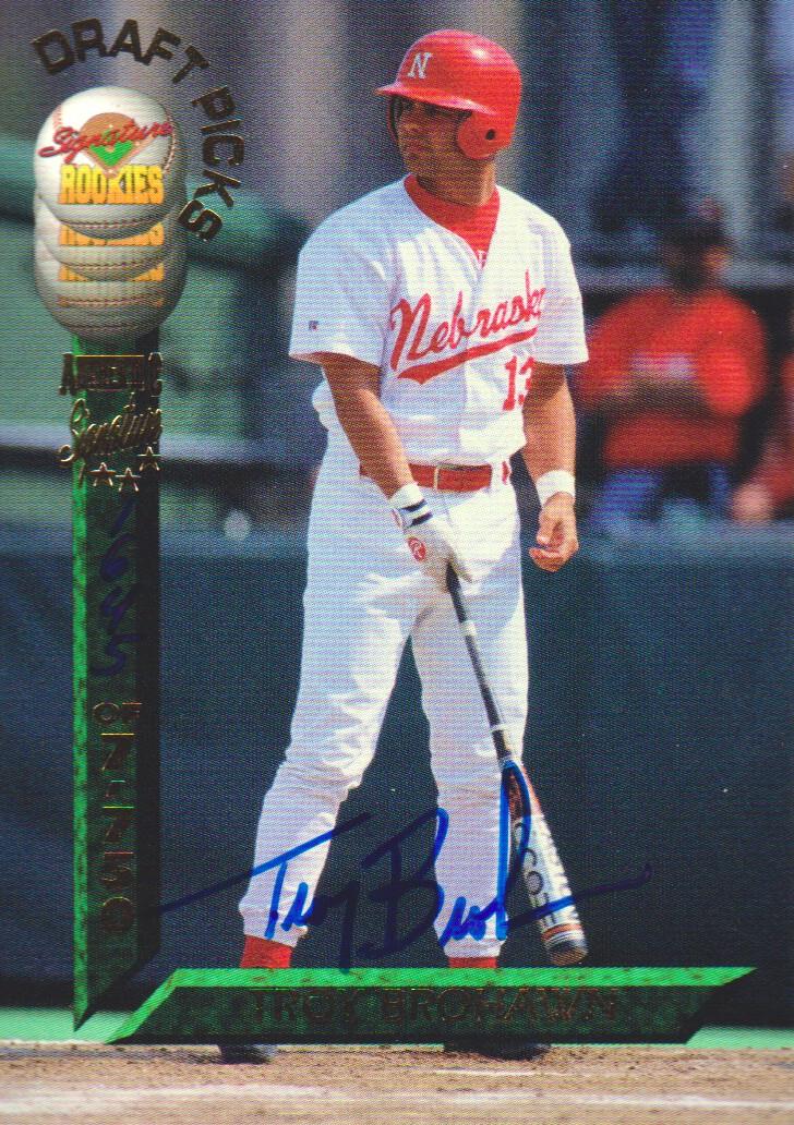 1994 Signature Rookies Draft Picks Signatures #80 Troy Brohawn