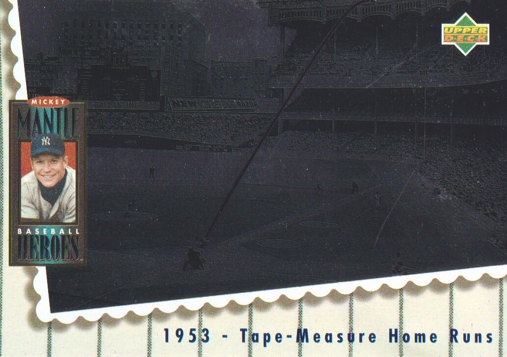 1994 Upper Deck Mantle Heroes #65 Mickey Mantle/1953 Tape-Measure Home/Runs