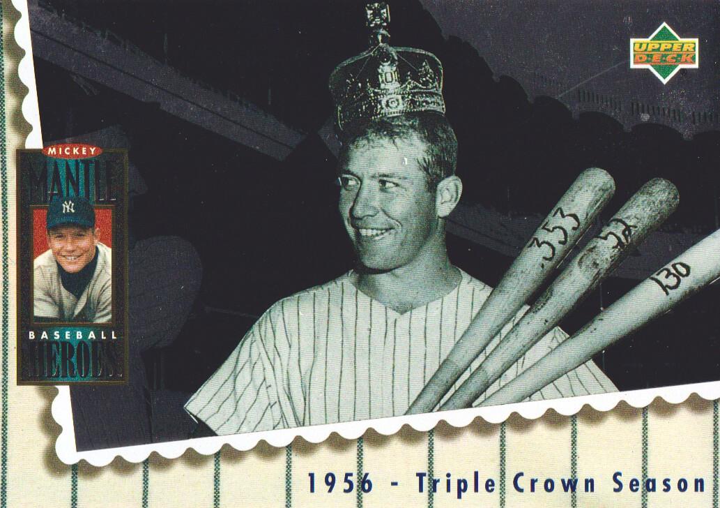 1994 Upper Deck Mantle Heroes #66 Mickey Mantle/1956 Triple Crown/Season