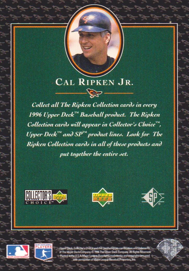 1996 Upper Deck Ripken Collection #NNO Cal Ripken Header COLC back image