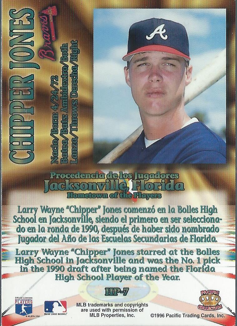1996 Pacific Hometowns #HP7 Chipper Jones back image