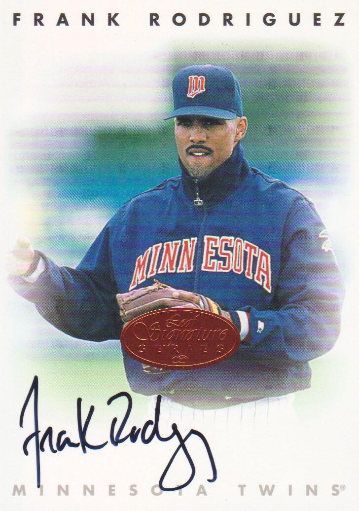 1996 Leaf Signature Autographs #197 Frank Rodriguez