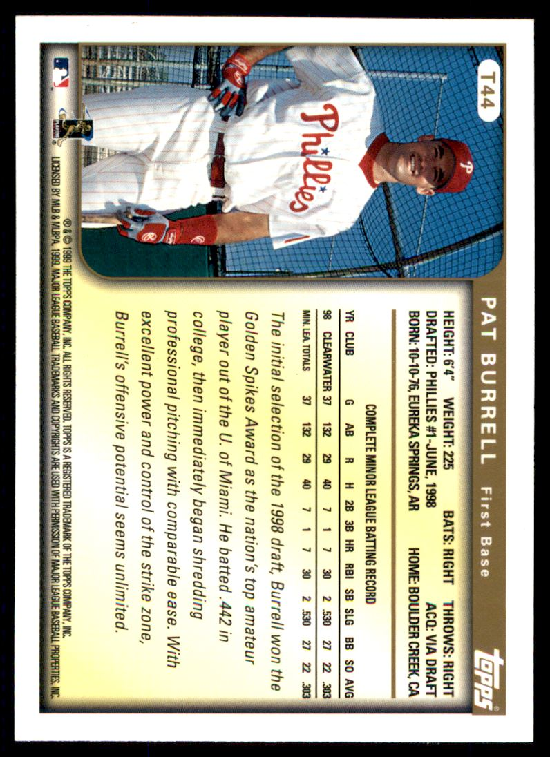 1999 Topps Traded Autographs #T44 Pat Burrell back image