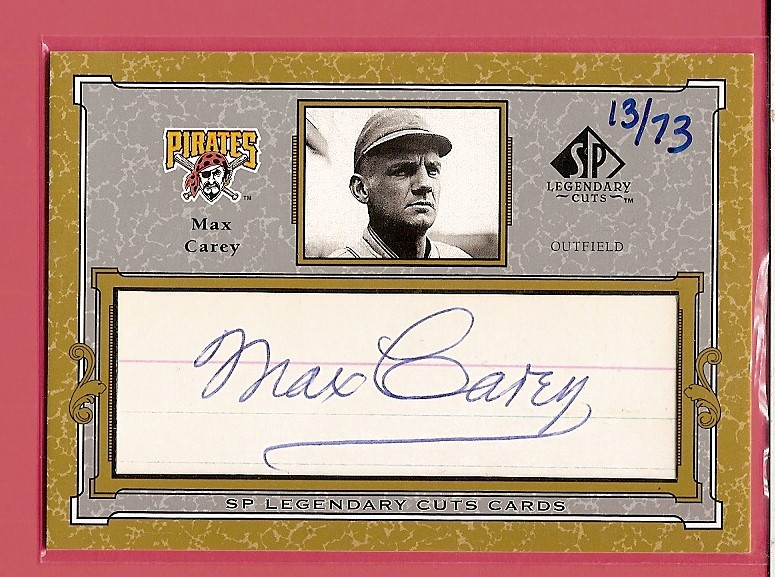 2001 SP Legendary Cuts Autographs #CMC Max Carey/73