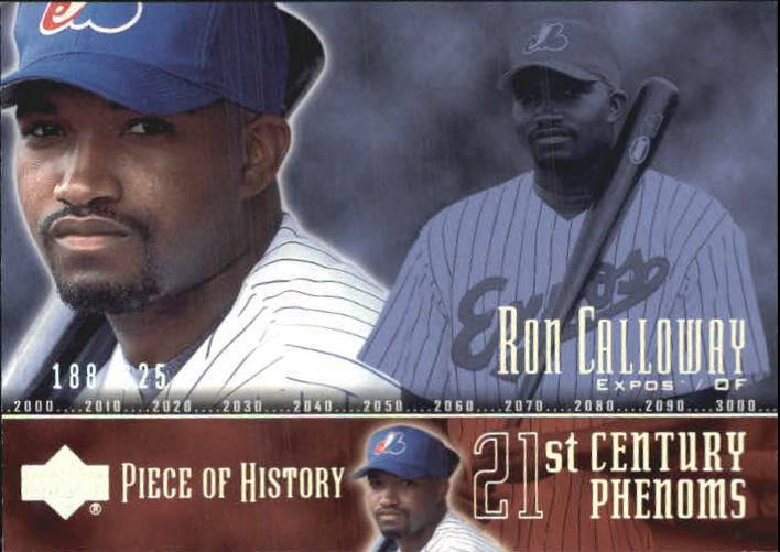 2002 UD Piece of History #110P Ron Calloway 21CP RC