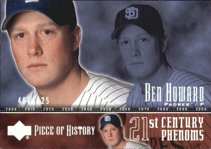 2002 UD Piece of History #119A Ben Howard 21CP RC