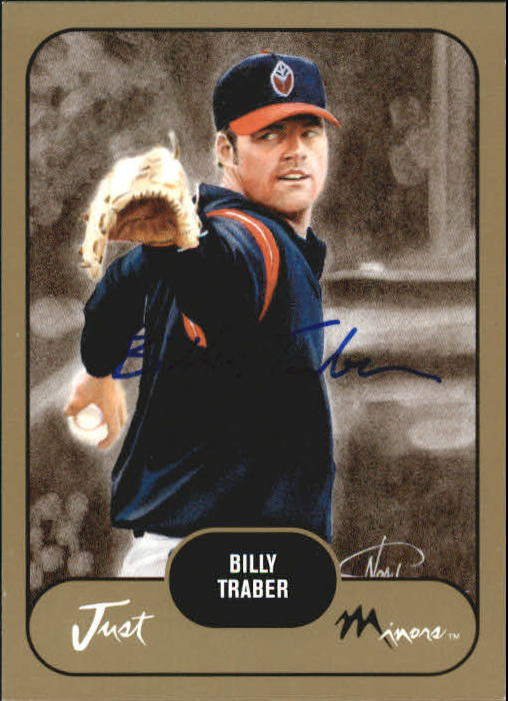 2002 Just Prospects Autographs Gold #40 Billy Traber/300