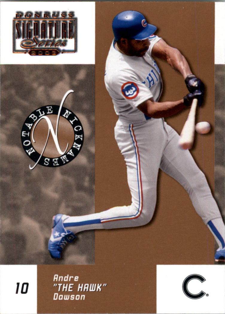 2003 Donruss Signature Notable Nicknames #1 Andre Dawson