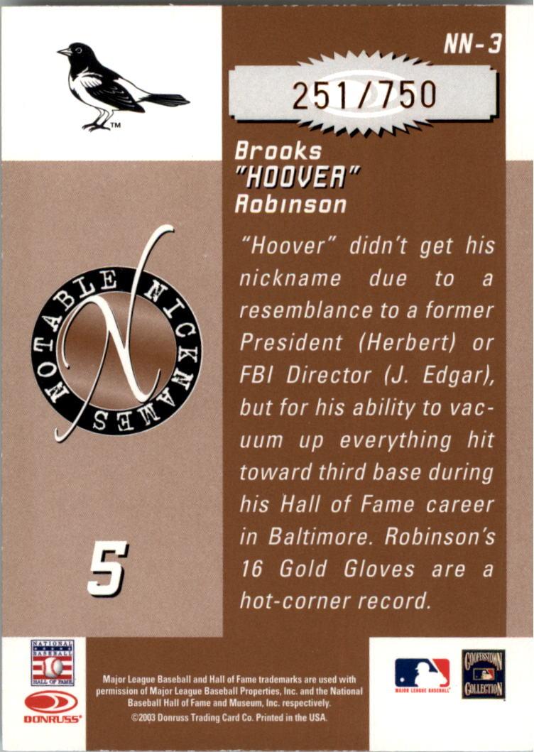 2003 Donruss Signature Notable Nicknames #3 Brooks Robinson back image