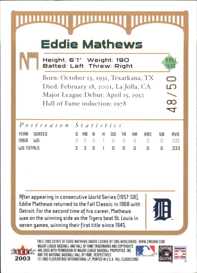 2003 Fleer Fall Classics Championship Gold #3B Eddie Mathews Tigers back image