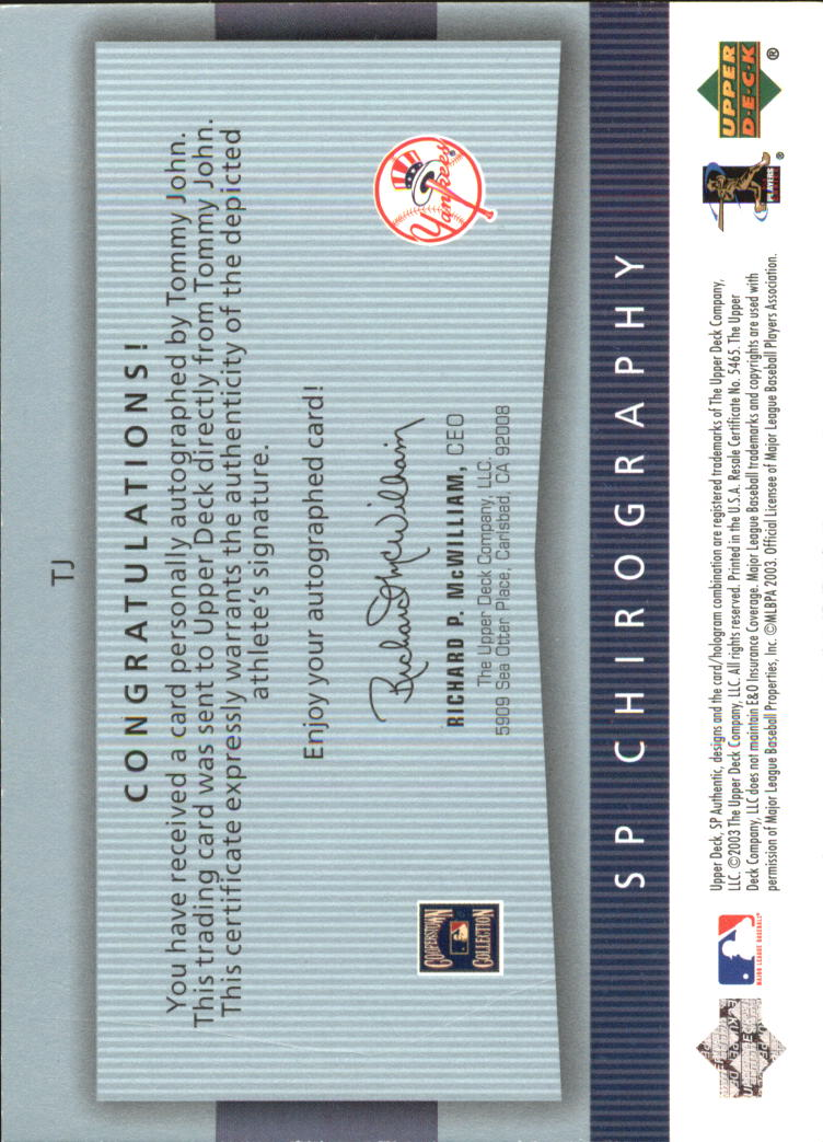 2003 SP Authentic Chirography Yankees Stars #TJ Tommy John/245 back image
