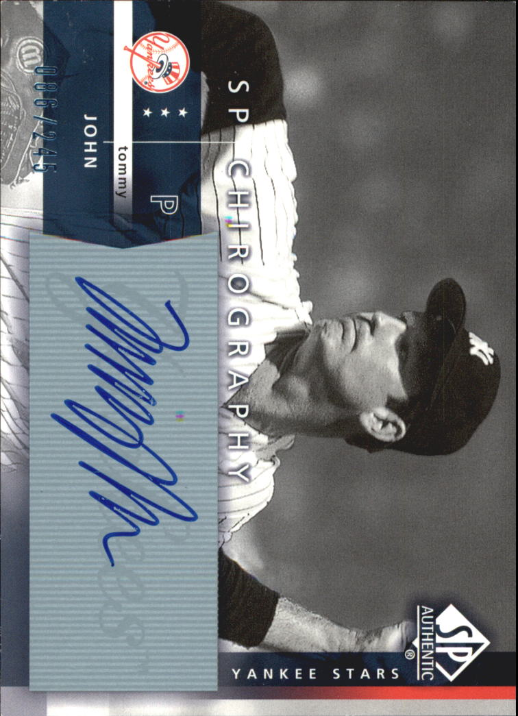 2003 SP Authentic Chirography Yankees Stars #TJ Tommy John/245