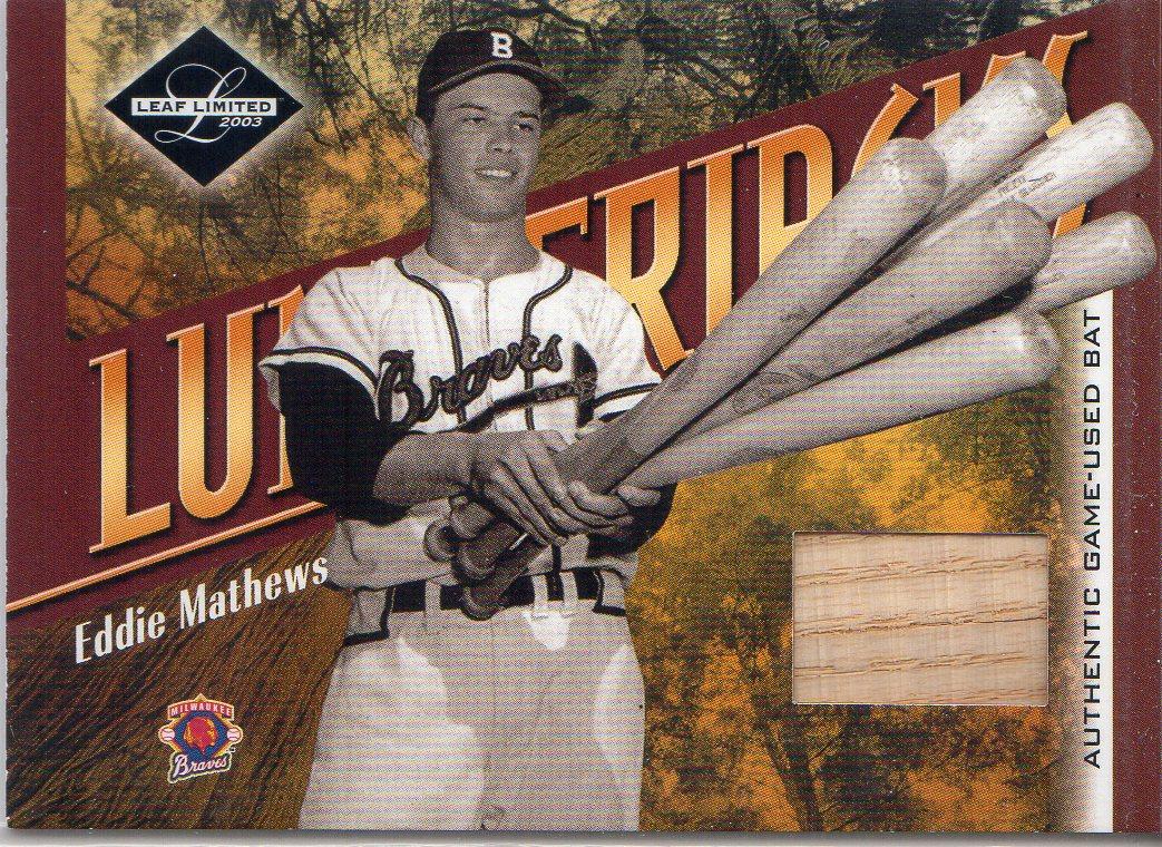 2003 Leaf Limited Lumberjacks Bat #15 Eddie Mathews/15