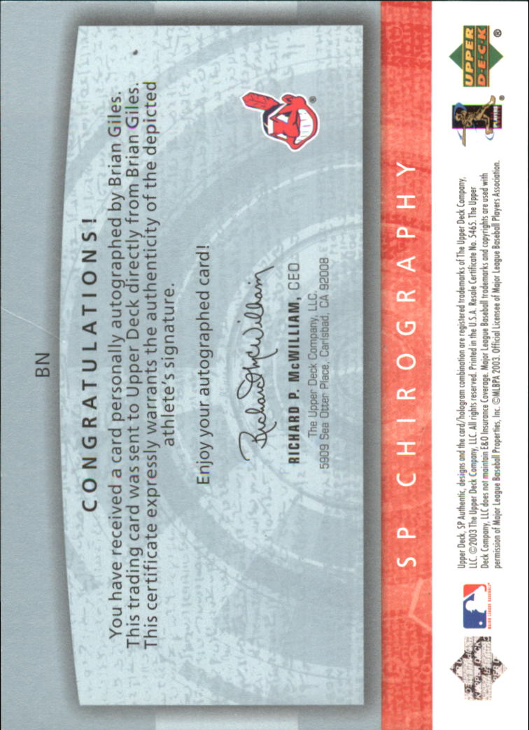 2003 SP Authentic Chirography Flashback #BN Brian Giles/245 back image