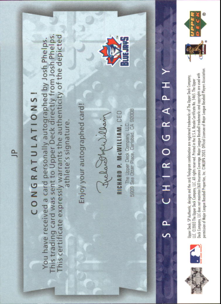 2003 SP Authentic Chirography Young Stars #JP Josh Phelps/245 back image