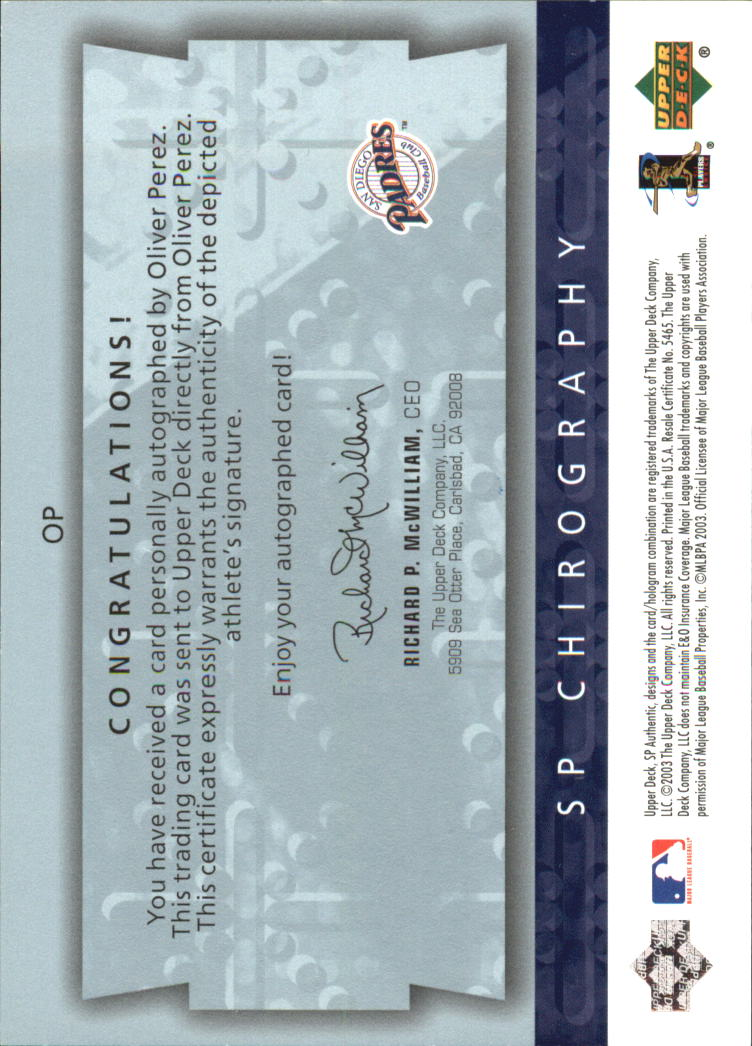 2003 SP Authentic Chirography Young Stars #OP Oliver Perez/245 back image