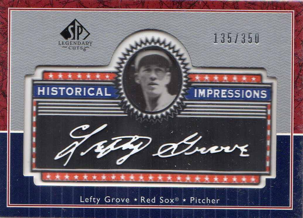 2003 SP Legendary Cuts Historical Impressions #LE Lefty Grove