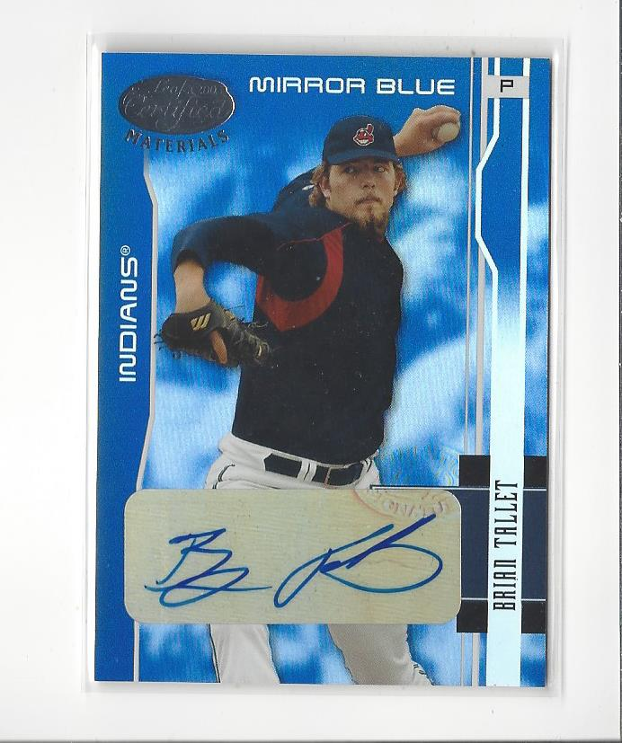 2003 Leaf Certified Materials Mirror Blue Autographs #52 Brian Tallet/50
