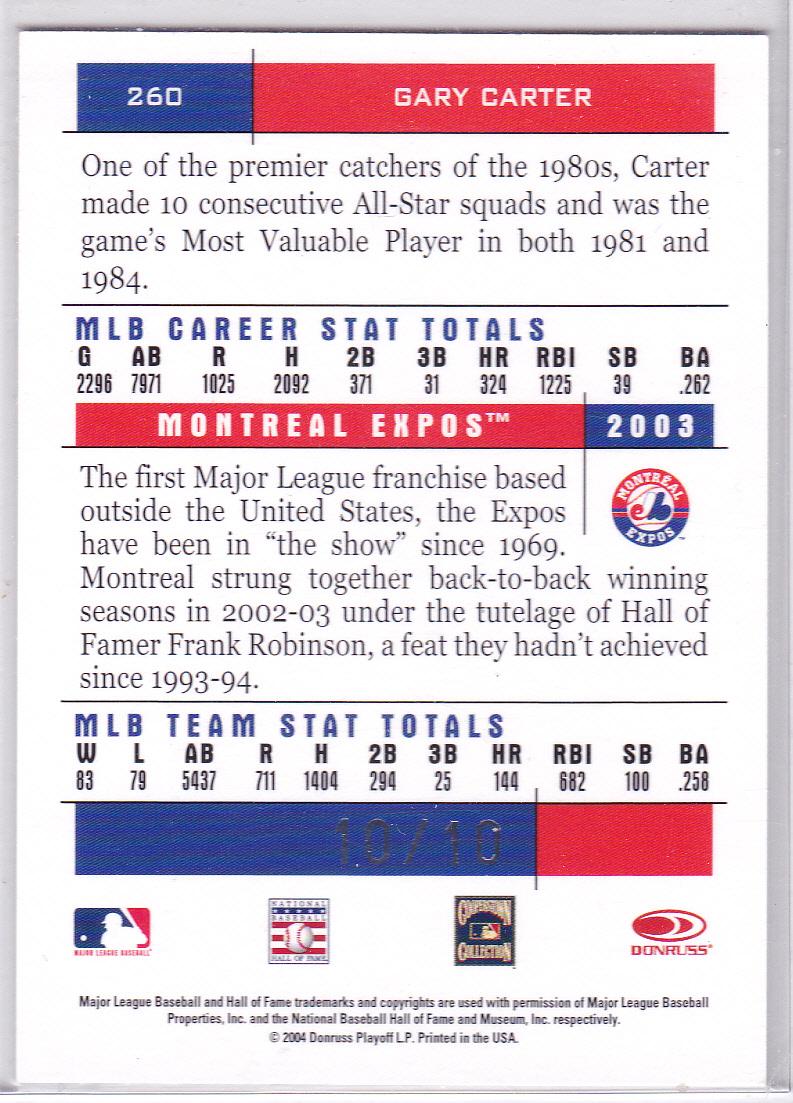 2004 Donruss Team Heroes Autographs #260 Gary Carter/10 back image
