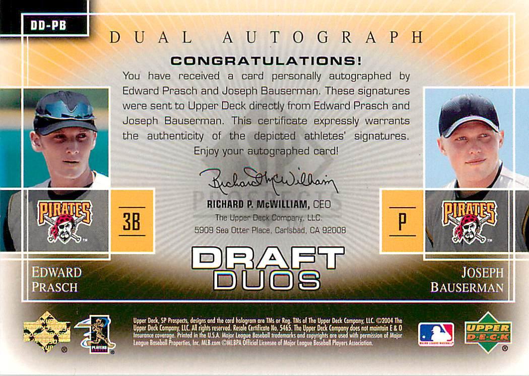 2004 SP Prospects Draft Duos Dual Autographs #PB Eddie Prasch/Joseph Bauserman back image