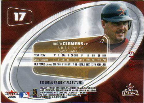 2004 E-X Essential Credentials Future #17 Roger Clemens/49 back image