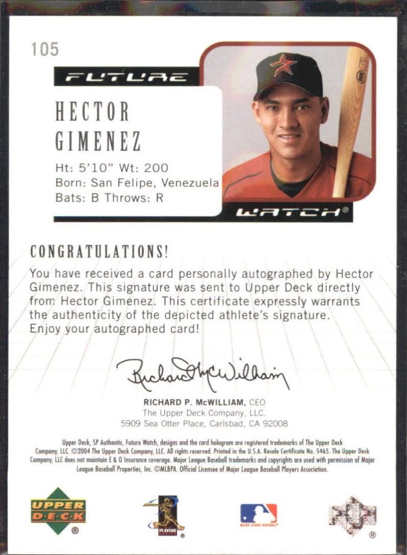 2004 SP Authentic Future Watch Autograph #105 Hector Gimenez FW back image