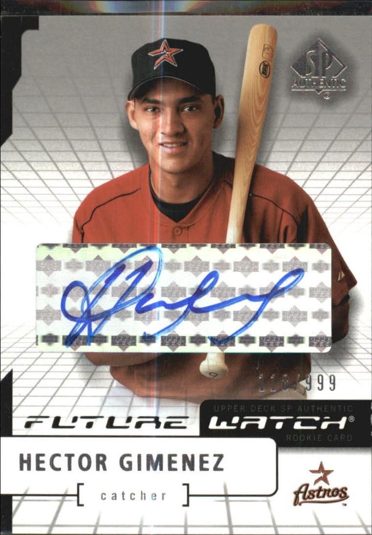 2004 SP Authentic Future Watch Autograph #105 Hector Gimenez FW