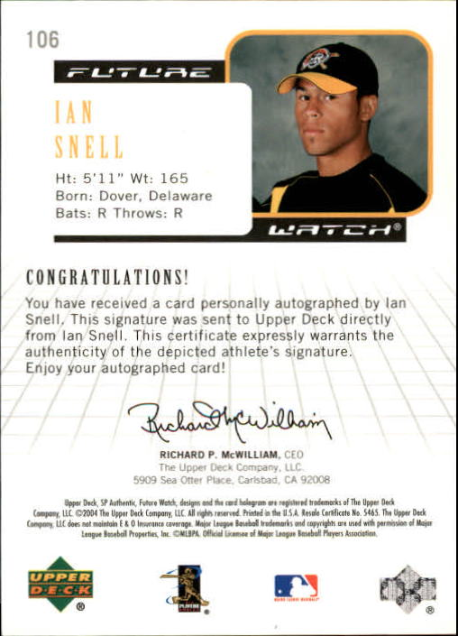 2004 SP Authentic Future Watch Autograph #106 Ian Snell FW back image