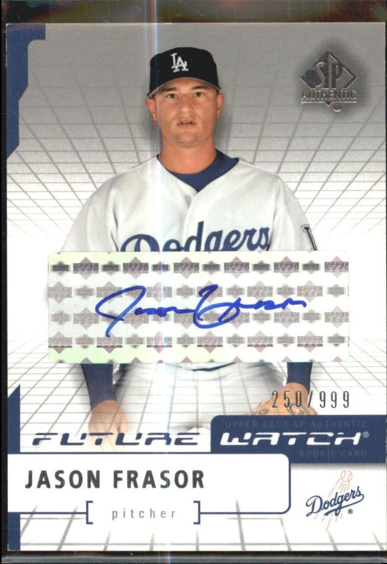 2004 SP Authentic Future Watch Autograph #109 Jason Frasor FW