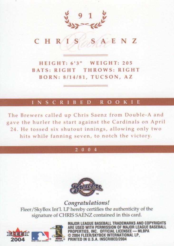 2004 Fleer InScribed Rookie Autographs #91 Chris Saenz/350 * back image