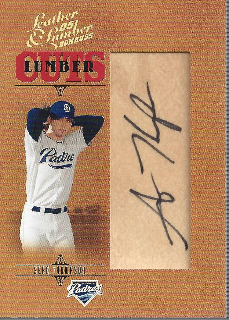 2005 Leather and Lumber Signatures Lumber Cuts #173 Sean Thompson