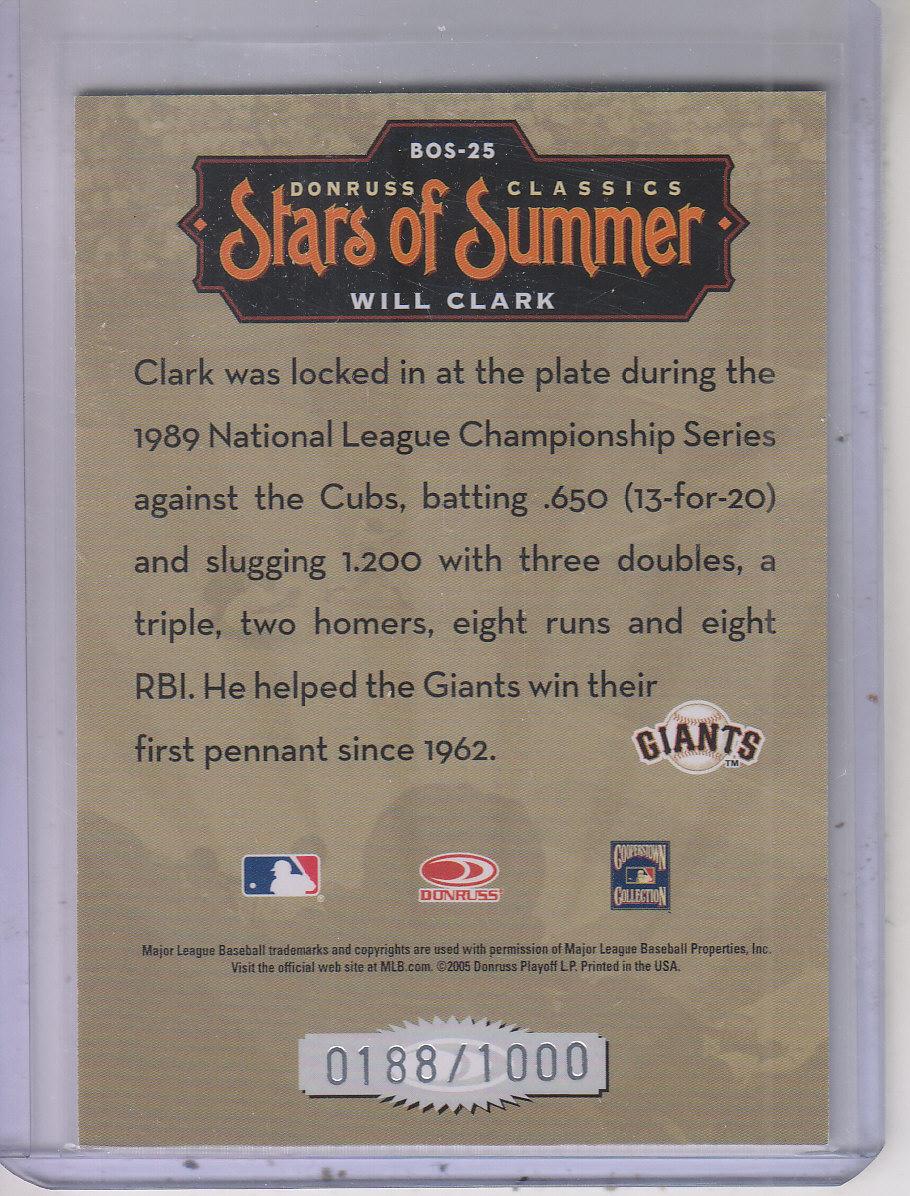 2005 Donruss Classics Stars of Summer #25 Will Clark back image
