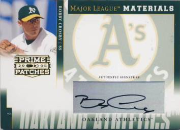2005 Prime Patches Major League Materials Autograph #44 Bobby Crosby T4