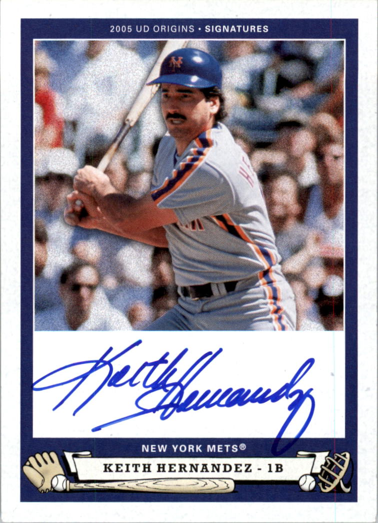 2005 Origins Signatures #KH1 Keith Hernandez T3