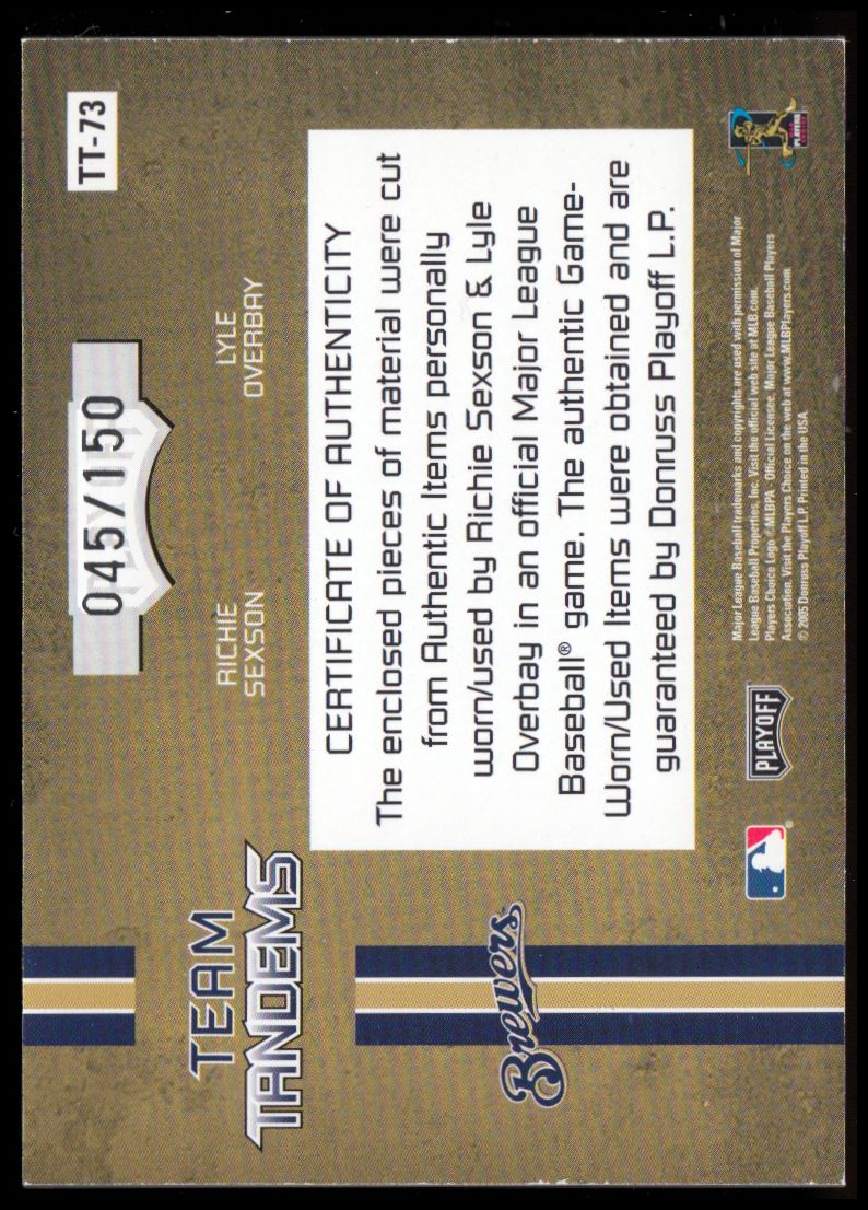 2005 Absolute Memorabilia Team Tandems Swatch Double #TT73 Richie Sexson Jsy-Pants/Lyle Overbay Bat-Jsy/150 back image