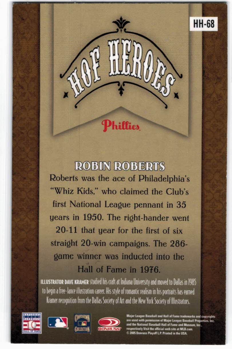 2005 Diamond Kings HOF Heroes Non-Canvas #HH68 Robin Roberts back image