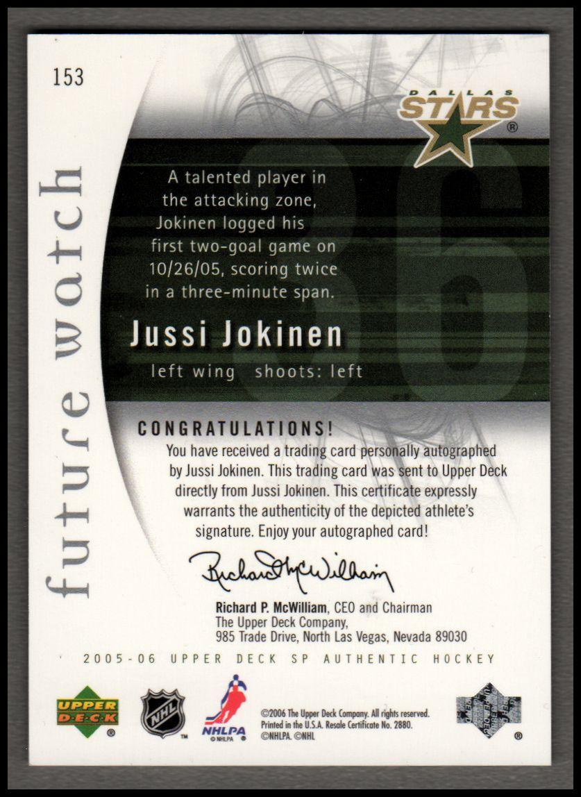 2005-06 SP Authentic #153 Jussi Jokinen AU RC back image