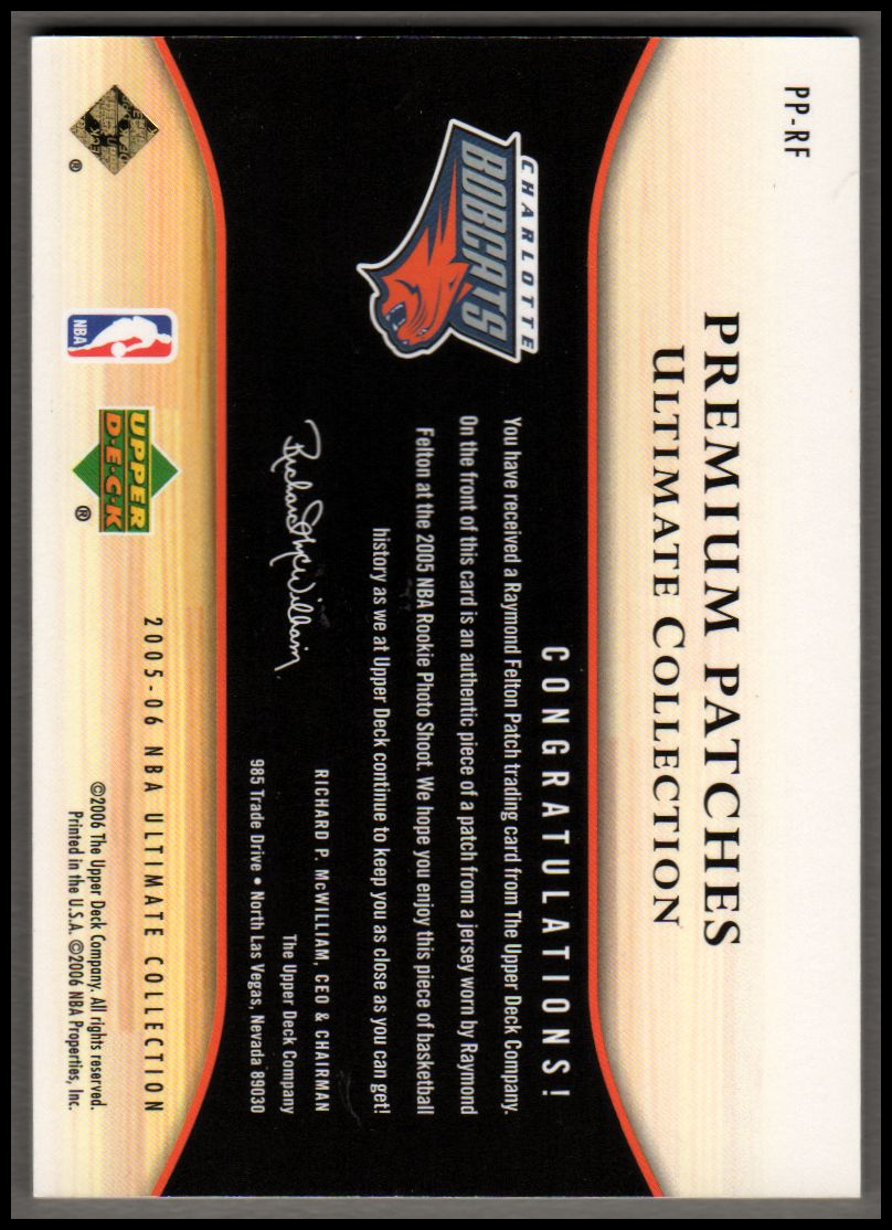 2005-06 Ultimate Collection Premium Patches #PPRF Raymond Felton/50 back image
