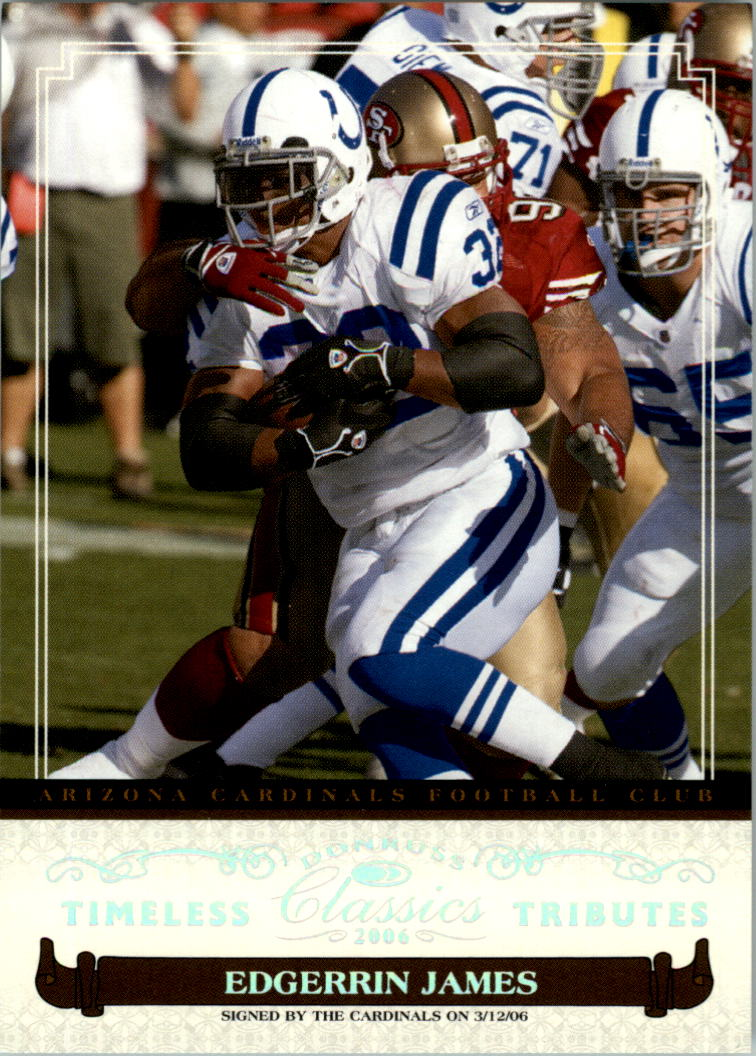 2006 Donruss Classics Timeless Tributes Silver #43 Edgerrin James