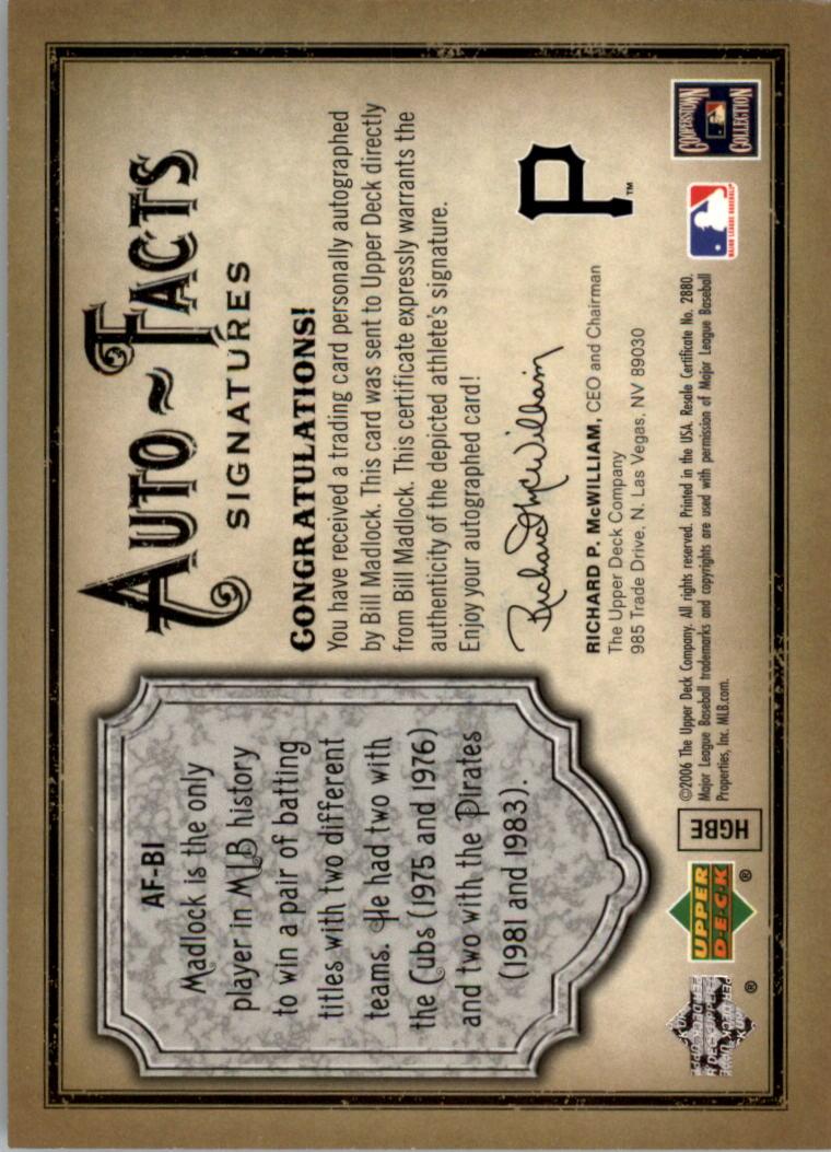 2006 Artifacts Auto-Facts Signatures #BI Bill Madlock/300 back image