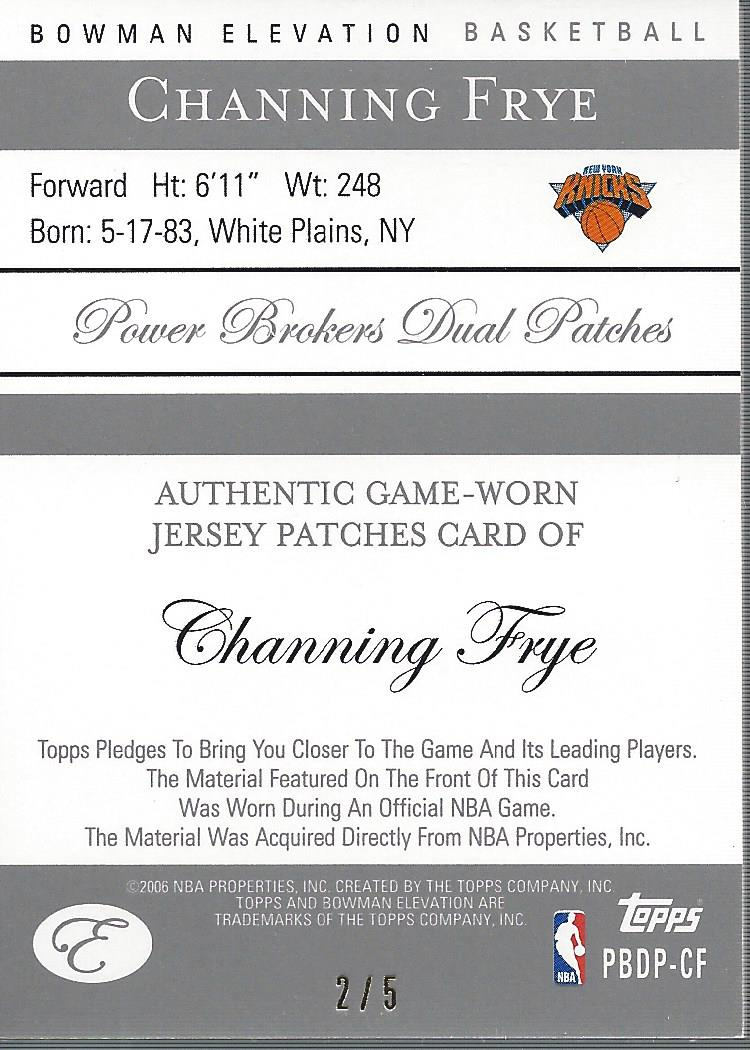 2006-07 Bowman Elevation Power Brokers Patches Dual #PCF Channing Frye back image