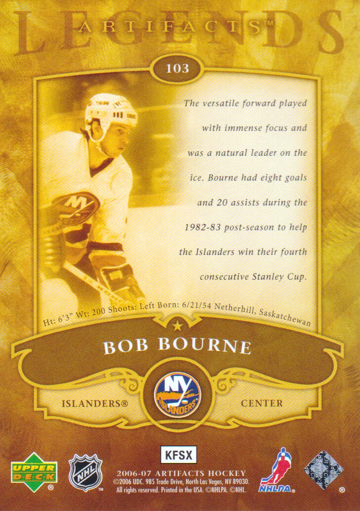 2006-07 Artifacts #103 Bob Bourne LEG back image