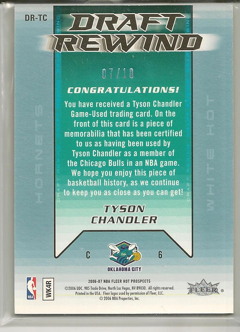 2006-07 Fleer Hot Prospects Draft Rewind Patches #TC Tyson Chandler back image