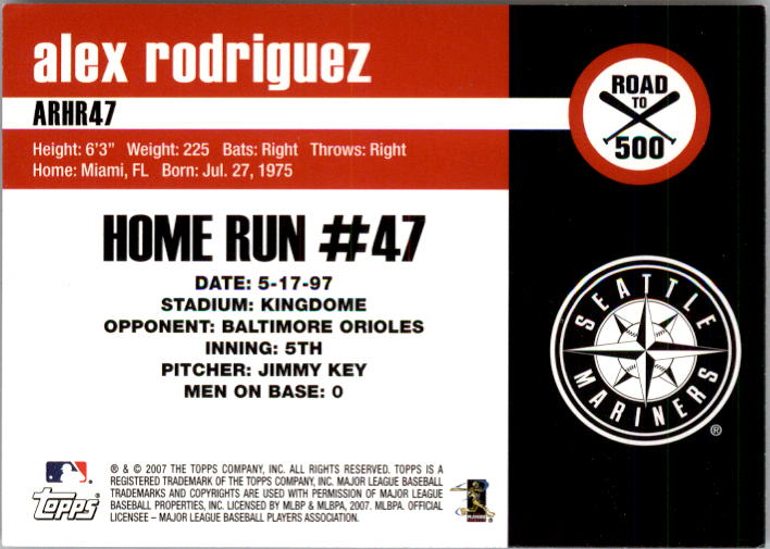 2007 Topps Alex Rodriguez Road to 500 #ARHR47 Alex Rodriguez back image
